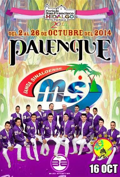 Palenque Feria Pachuca 2014 Banda MS