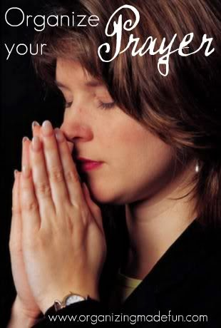 Organize Your Prayer :: OrganizingMadeFun.com