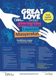 "Info Lomba Video Iklan Layanan Masyarakat ""Great Love Award"" (DL 31"
