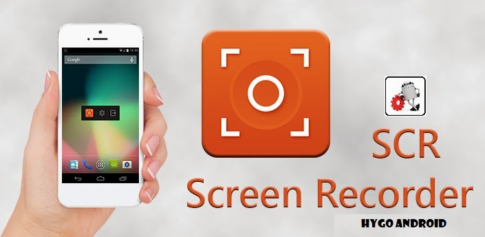 SCR SCREEN RECORDER PRO V0.14.3 APK