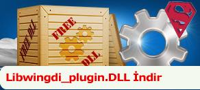 Libwingdi_plugin.dll Hatası çözümü.