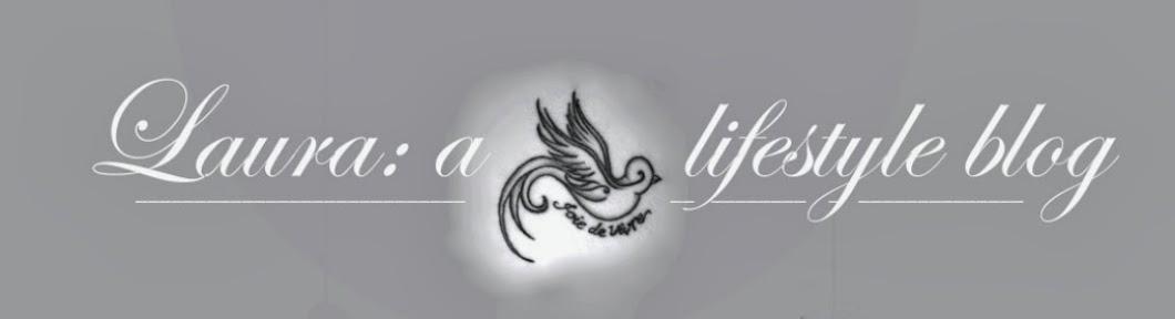 Laura: a lifestyle blog