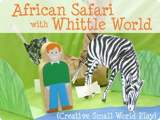 pretend play african safari with Whittle World toy review
