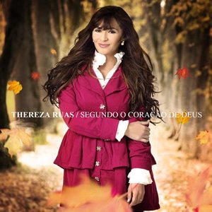 Theresa Ruas - Segundo O Coração De Deus 2012