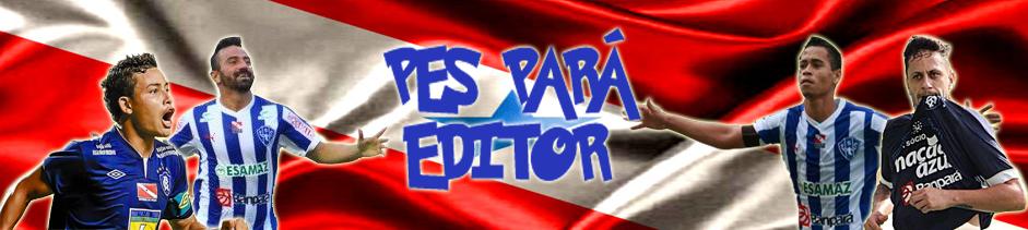 PES PARÁ EDITOR
