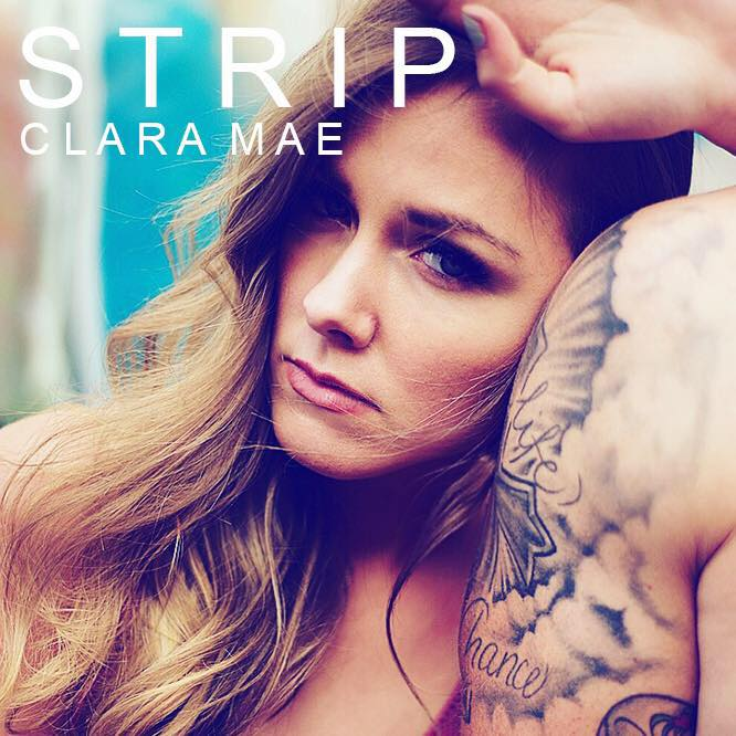 Clara Mae - Strip (new single)