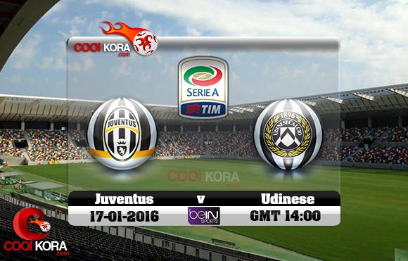 مشاهدة مباراة أودينيزي ويوفنتوس اليوم 17-1-2016 في الدوري الإيطالي