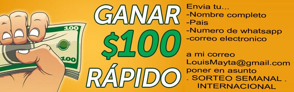 SORTEO SEMANAL DE 100 DOLARES