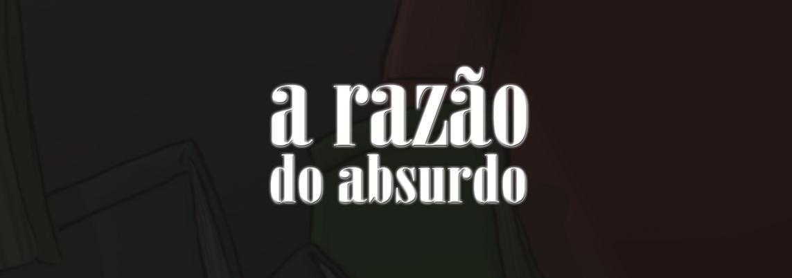 a razão do absurdo