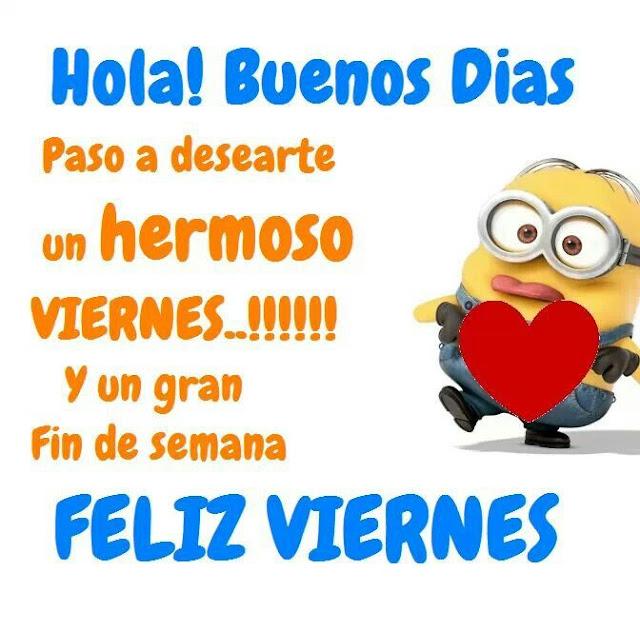 Buenos Días y Feliz Viernes