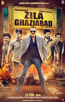 Zila Ghaziabad Cast and Crew