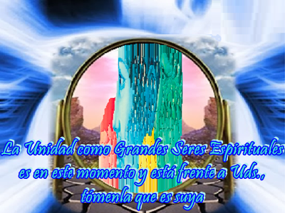 El Amor es la herramienta que te permitirá reconocerte como un integrante de la Unidad de los Grandes Seres Espirituales.