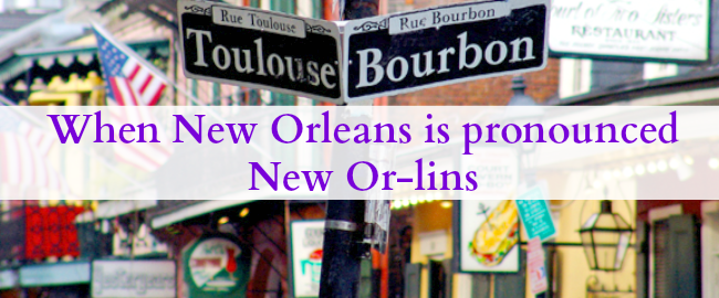 how to pronounce new orleans like a local