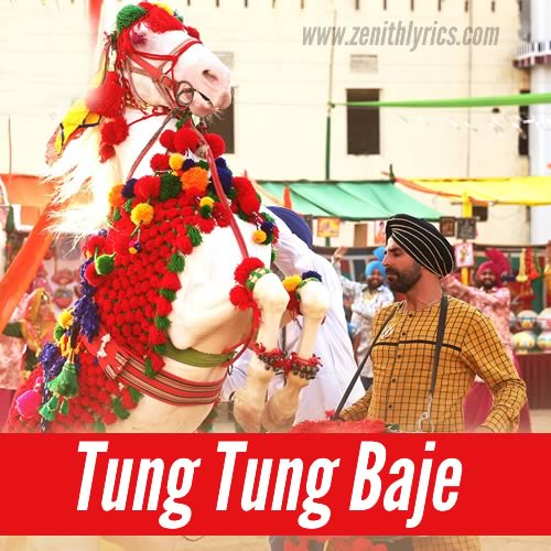 Tung Tung Baje Lyrics - Singh Is Bliing