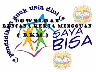 Download  Rencana Kerja Mingguan PAUD ( RKM )