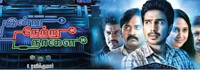 Indru Netru Naalai 2015 Full Tamil Movie Watch Online And Download 720P HD