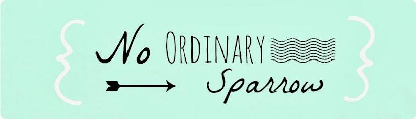No Ordinary Sparrow