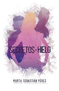 Secretos de hielo- Marta Sebastian Perez