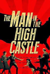Thế Giới Khác Phần 1 - The Man In The High Castle Season 1
