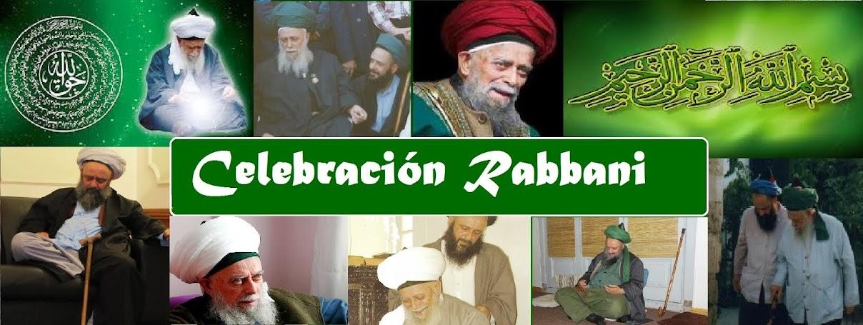 Bismillahi ar Rahman ar Rahim  CELEBRACION RABBANI