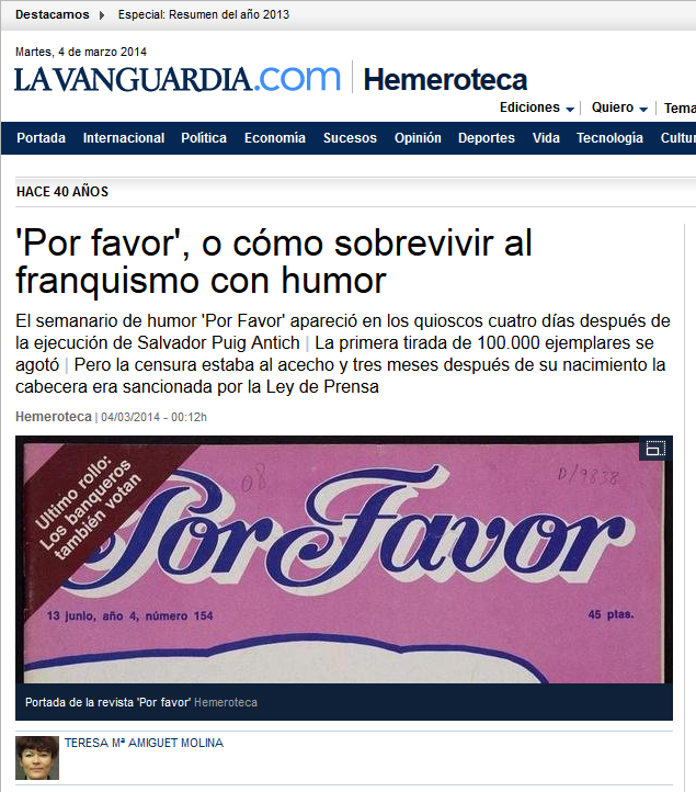http://www.lavanguardia.com/hemeroteca/20140304/54401755578/por-favor-revistas-humoristicas-semanarios-franquismo-40-anos-espana-transicion-politica.html