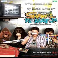 Shakal Pe Mat Ja Movie Mp3 Songs 2011