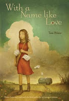 book cover of With a Name Like Love by Tess Hilmo