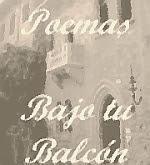 Poemas bajo tu balcón
