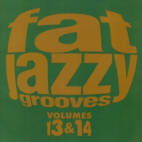 Fat Jazzy Grooves - Volumes 13 & 14 on New Breed 1996