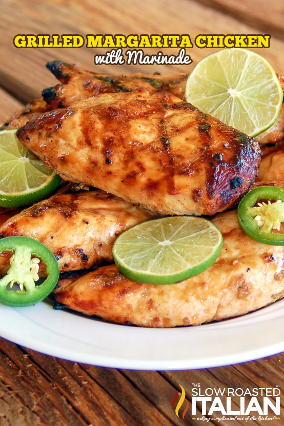 The Best Ever Grilled Margarita Chicken with Marinade Recipe #recipe # ...