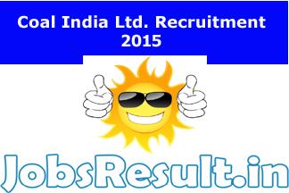 Coal India Ltd. Recruitment 2015
