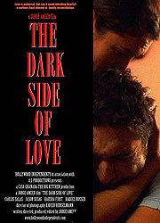 The Dark Side Of Love 2012 film