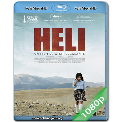 HELI (2013) FULL 1080P HD MKV ESPAÑOL LATINO