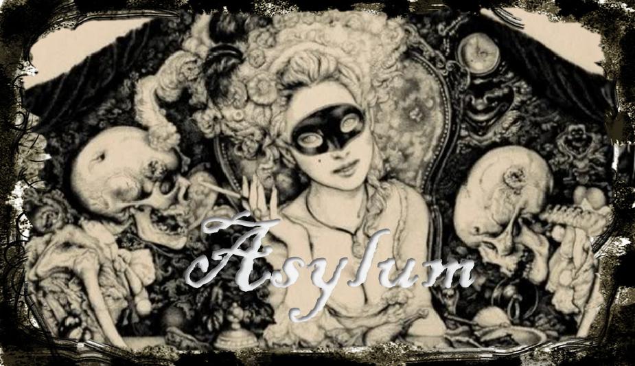 †Asylum†