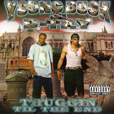 Young_Buck_And_D-Tay-Thuggin_Til_The_End-2000-RAGEMP3
