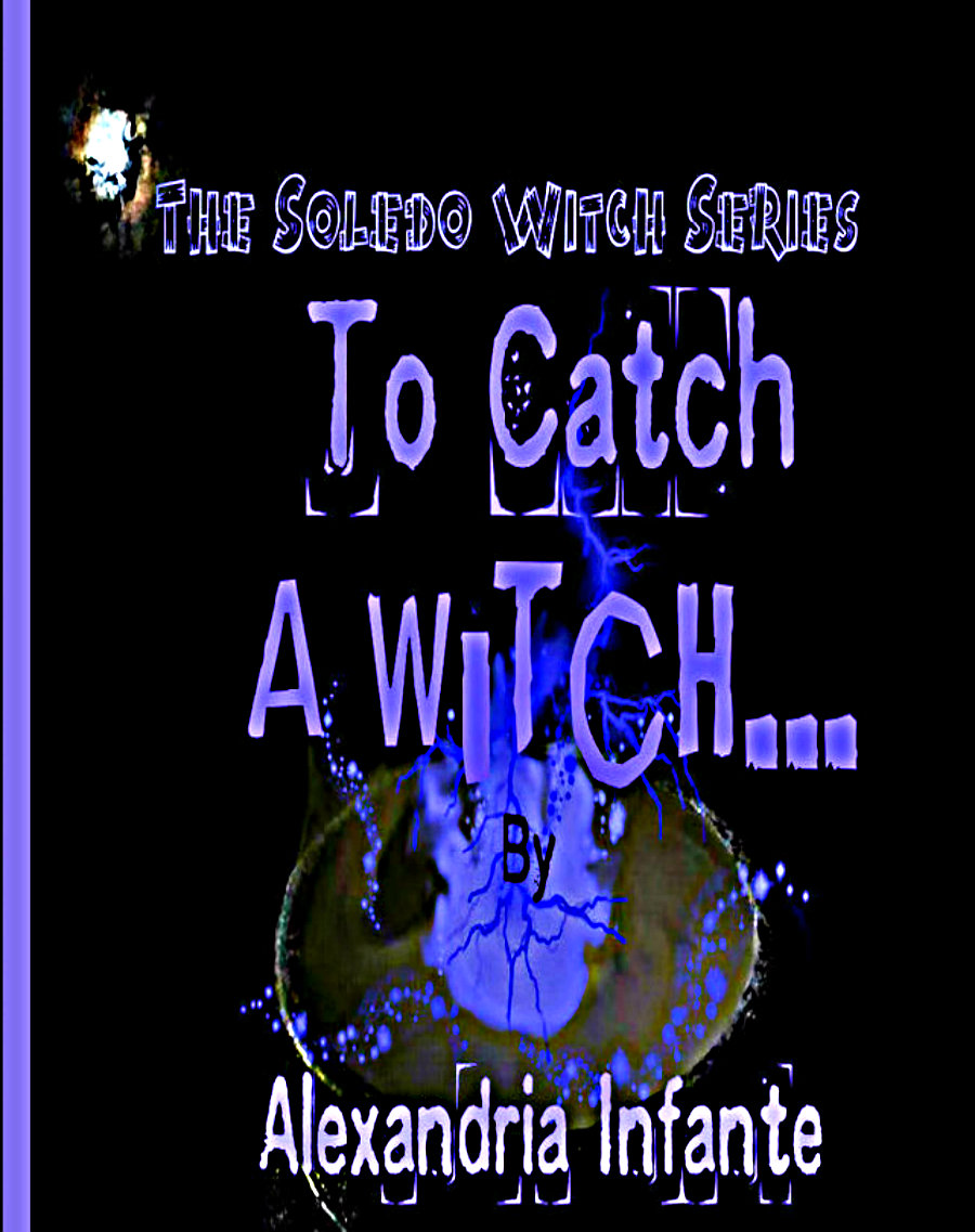 To Catch a Witch...Book 3