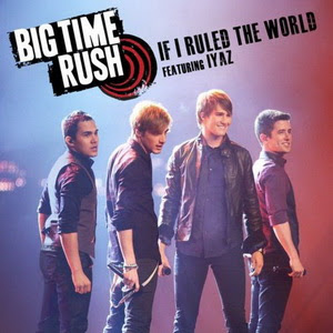 Big Time Rush - If I Ruled The World Lyrics | Letras | Lirik | Tekst | Text | Testo | Paroles - Source: mp3junkyard.blogspot.com