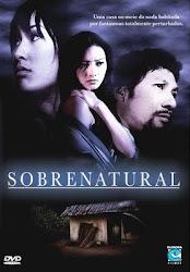 Baixe imagem de Sobrenatural [2004] (Dublado) sem Torrent
