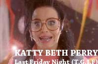 video klip terbaru katy perry last friday night (t.g.i.f) | kathy beth terry