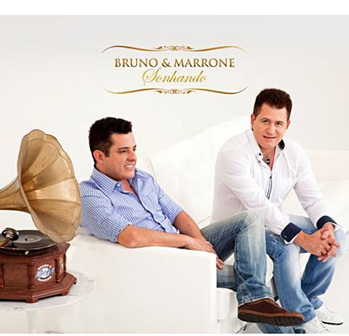 Bruno e Marrone Sonhando 2010