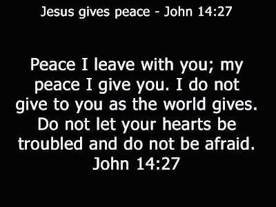 Jesus Gives Peace John 14:27