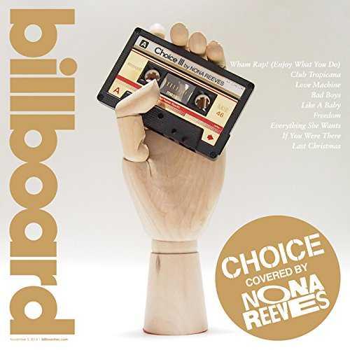"[MUSIC] NONA REEVES – ""CHOICE III"" BY NONA REEVES (2014.11.05/MP3/RAR)"