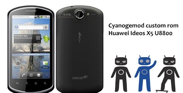 Cyanogenmod custom rom for  Huawei Ideos X5 U8800: