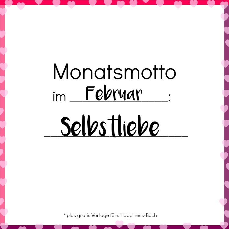 Monatsmotto im Februar: Selbstliebe [plus gratis Happiness-Buch ...