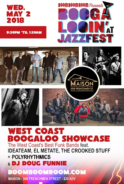 5/2 : WEST COAST NEW-BOOGALOO SHOWCASE ft. El Metate, Ideateam, The Crooked Stuff, Polyrhythmics