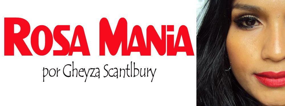 Rosa Mania