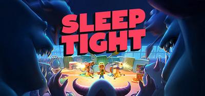 Sleep Tight-PLAZA