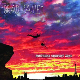Brad Paisley – Southern Comfort Zone Lyrics | Letras | Lirik | Tekst | Text | Testo | Paroles - Source: musicjuzz.blogspot.com