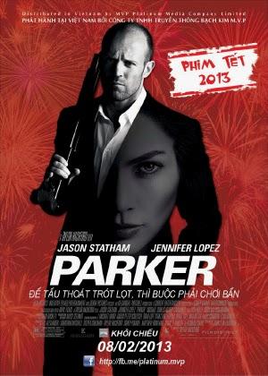 Kẻ Cướp Lương Thiện - Parker (2013) Vietsub
