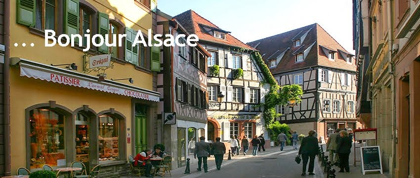... Bonjour Alsace